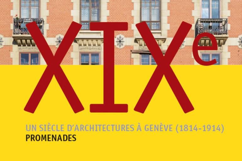 Architecture genevoise: un guide en douze promenades